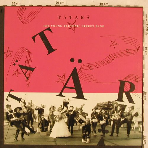 Tätärä: The Young Teutonic Street Band, CBS(466404 1), NL, 1990 - LP - C2248 - 5,00 Euro
