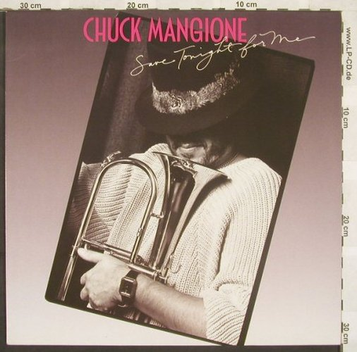 Mangione,Chuck: Save Tonight For Me, CBS(CBS 26 890), NL, 86 - LP - C2262 - 5,00 Euro
