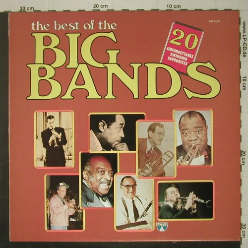 V.A.The Best Of The Big Bands: 20 Tr., Lotus(LOP 14031), I, 1983 - LP - C6899 - 4,00 Euro