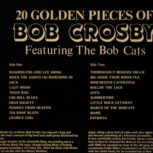 Crosby,Bob: 20 Golden Pieces Of, Bulldog(BDL 2026), UK, 1981 - LP - C6910 - 5,00 Euro