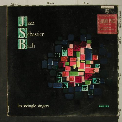 Swingle Singers, Les: Jazz Sebastian Bach-Mono, vg+/vg+, Philips(B 77.921 L), F, 1971 - LP - C7426 - 4,00 Euro