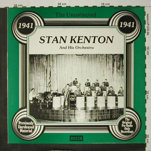 Kenton,Stan & Orch.: The Uncollected, 1941, Decca(6.23559 AG), D, 1978 - LP - C8183 - 5,00 Euro