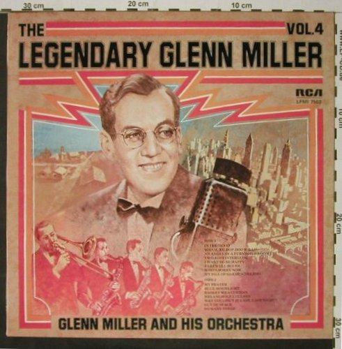 Miller,Glenn & His Orch.: The Legendary Vol.4, RCA(LFM 1-7503), D, Mono, 1974 - LP - C8303 - 5,00 Euro