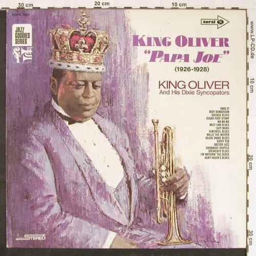 King Oliver & His Dixie Syncopators: Papa Joe (1926-1928), Coral(COPS 1955), D,  - LP - E1439 - 5,00 Euro