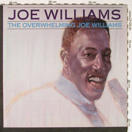 Williams,Joe: The Overwhelming Joe Williams, Bluebird(NL86464), D, 1988 - LP - E1441 - 5,00 Euro