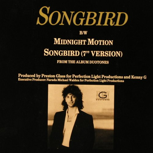 Kenny G: Songbird *2/Midnight Motion, Arista(609 207), D, 1987 - 12inch - E3032 - 2,50 Euro