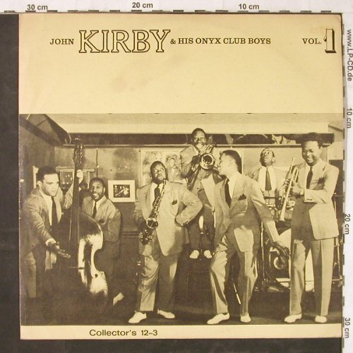 Kirby,John & His Onxy Club Boys: Vol.1, Lim.Ed., Collector's(12-3), D,  - LP - E5731 - 9,00 Euro