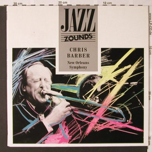 Barber,Chris: New Orleans Symphony, Foc, Zounds(2720008), D,signiert, 1989 - 2LP - E8786 - 14,00 Euro