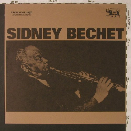 Bechet,Sidney: Archive of Jazz, Vol.16, Ri, Archive of Jazz(101.681), I, 1971 - LP - F1487 - 5,00 Euro