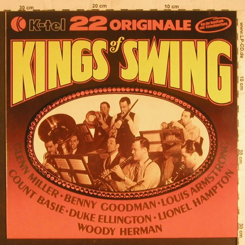 V.A.Kings Of Swing: 22 Originale, K-tel(TG 147), D,  - LP - F6046 - 5,50 Euro