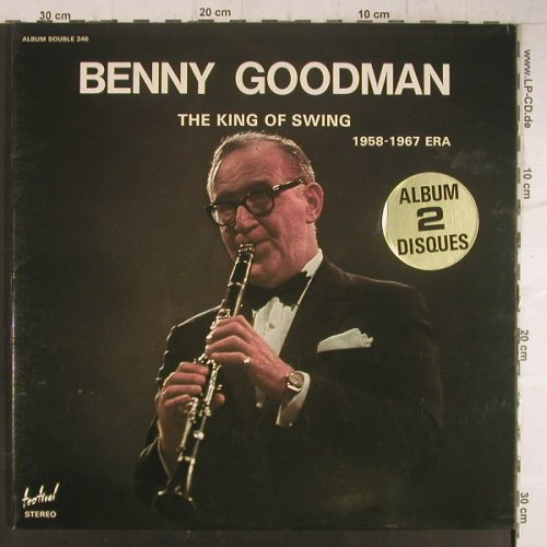 Goodman,Benny: The King Of Swing 1958-1967,Foc, Festival(246), F,  - 2LP - F6487 - 7,50 Euro