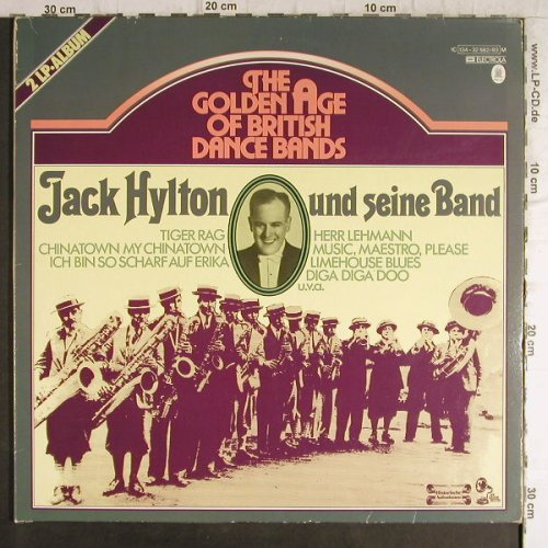 Hylton,Jack und seine Band: The Golden Age of BritishDanceBands, Electrola(134-32 582/83 M), D,  - 2LP - F9295 - 6,00 Euro