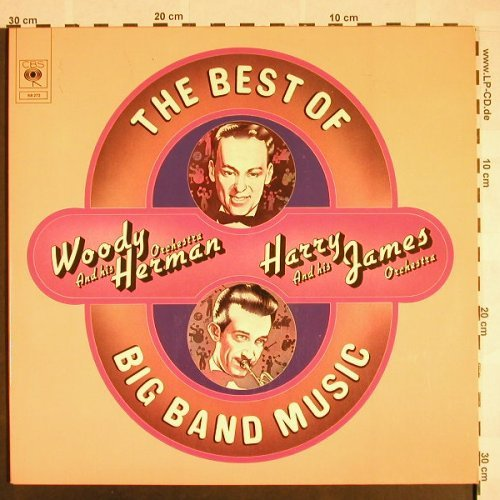 Herman,Woody/Harry James: The Best of big Band Music, Foc, CBS(68 272), NL/D, 1973 - 2LP - F9650 - 7,50 Euro