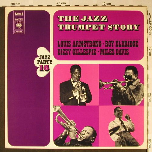 V.A.The Jazz Trumpet Story: Jazz Party Vol.16 , 10 Tr., CBS(S 52975), NL, 1972 - LP - H2303 - 5,00 Euro