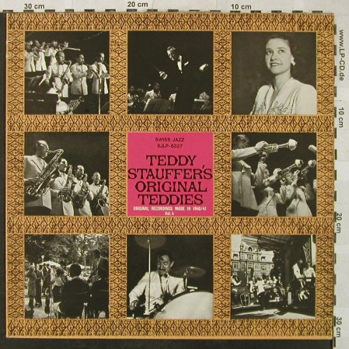 Stauffer's Orig.Teddies,Teddy: Orig.Rec.Made in 1940/41-Vol.4, Swiss Jazz(SJLP-6327), CH,m-/vg+,  - LP - H5328 - 5,00 Euro