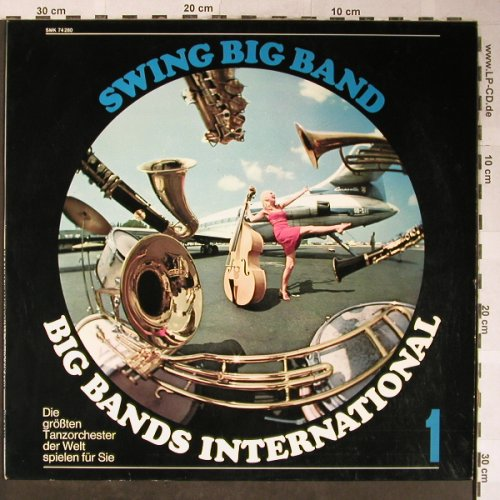 V.A.Big Bands International 1: Swing Big Band-V.Alexander..G.Gray, Capitol(SMK 74 280), D,  - LP - H5570 - 6,00 Euro