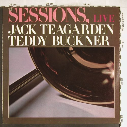 Teagarden,Jack / Teddy Buckner: Sessions, Live, Calliope(CAL 3004), US, Co, 1976 - LP - H6287 - 5,00 Euro