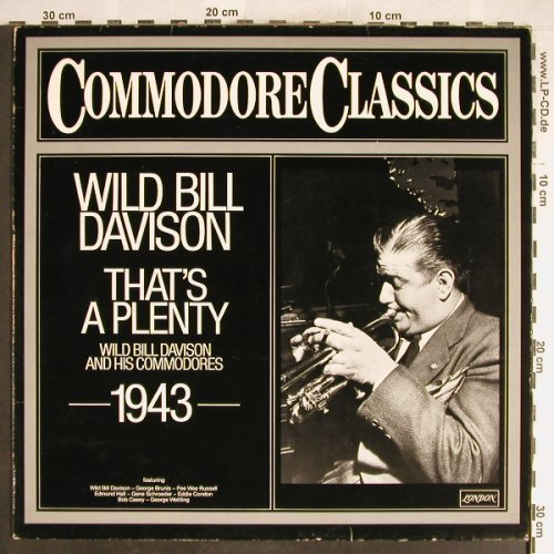 Davison,Wild Bill: That's A Plenty - 1943, Commodore(6.24059 AG), D, m-/vg+, 1979 - LP - H6402 - 5,00 Euro