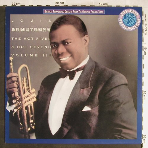 Armstrong,Louis: The Hot Fives & Hot Seven, Vol.3, CBS(CBS 465 189), D, Ri, 1989 - LP - H6690 - 5,00 Euro