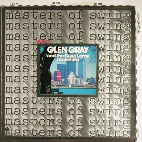 Gray,Glen & Casa Loma Orch.: Masters Of Swing, Capitol(054-81 710), D,  - LP - H6786 - 5,50 Euro