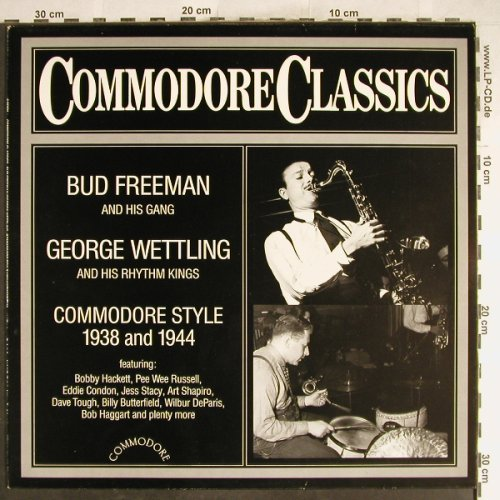 Freeman,Bud / George Wettling: Commodore Style 1938 and 1944, Commodore(6.25894 AG), D, 1984 - LP - H6800 - 6,00 Euro