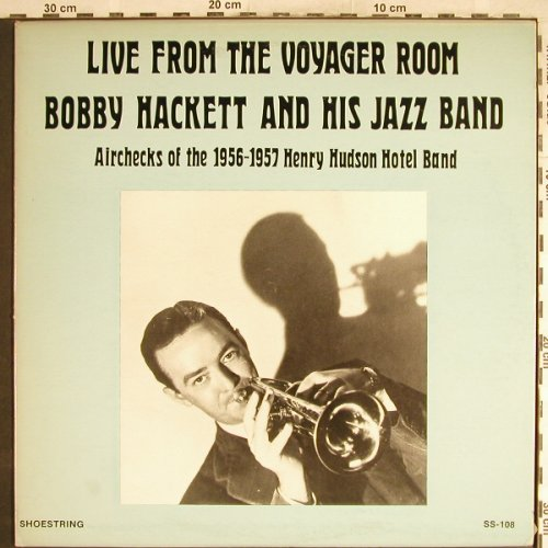 Hackett,Bobby  and his Jazzband: Live from the Voyager Room, Shoestring(SS-108), US,  - LP - H6880 - 9,00 Euro