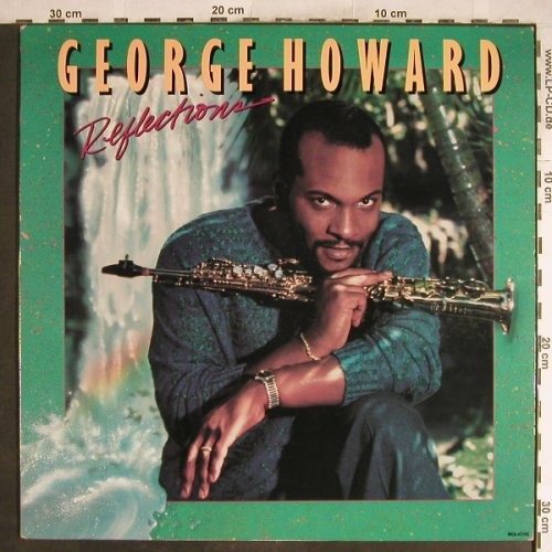 Howard,George: Reflections, MCA(42145), US, 1988 - LP - H6893 - 5,00 Euro