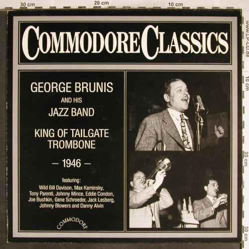 Brunis,George & his Jazz Band: King Of Tailgate Trombone 1946, Commodore(6.25896 AG), D, 1984 - LP - H6895 - 6,00 Euro
