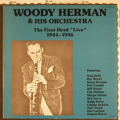 Herman,Woody & his Orchestra: The First Hers, Live 1944-1946, Solid Sender(SOL 506), D,  - LP - H7747 - 6,00 Euro