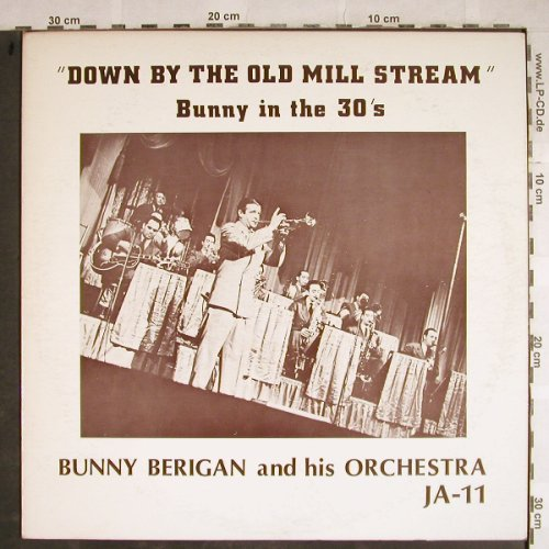 Berigan,Bunny: Down by the old Mill Stream..30's, Jazz Archives(JA-11), US,  - LP - H8472 - 7,50 Euro