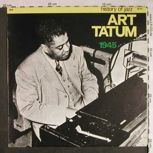 Tatum,Art: 1945 - History of Jazz, Joker(SM 3117), I, 1971 - LP - H935 - 5,00 Euro
