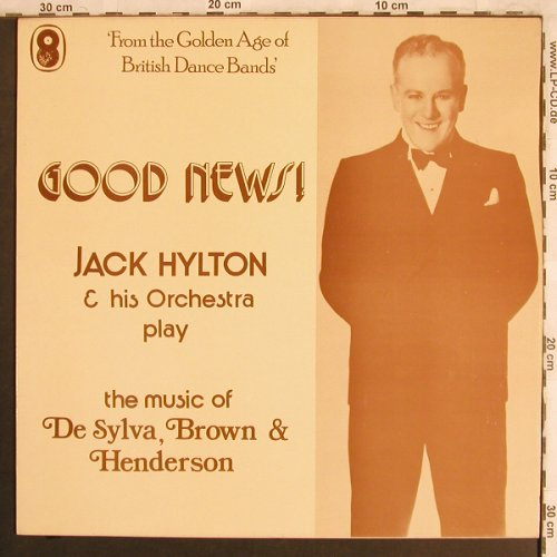 Hylton,Jack  and his Orchestra: Good News!,plays de Sylva,Brown..., World Records/EMI(SH 218), UK,  - LP - X4001 - 7,50 Euro