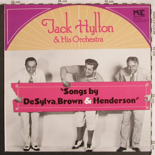 Hylton,Jack  and his Orchestra: Songs by deSylva,Brown&Henderson, Monmouth Evergreens(MES / 7076), US, 1976 - LP - X4002 - 7,50 Euro
