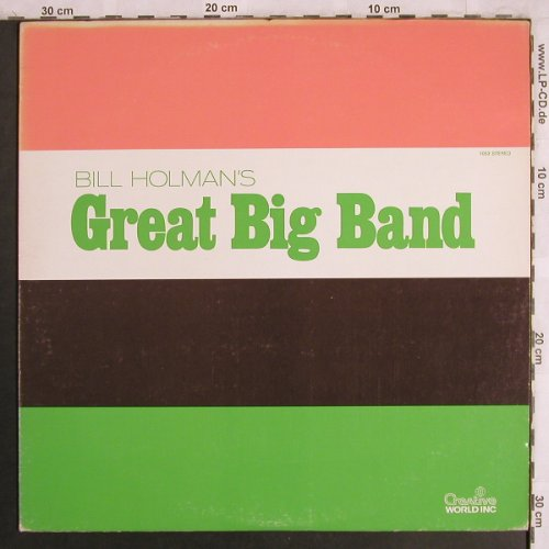 Holman,Bill: Great Big Band, Creative World Inc(1053), US,  - LP - X4010 - 9,00 Euro