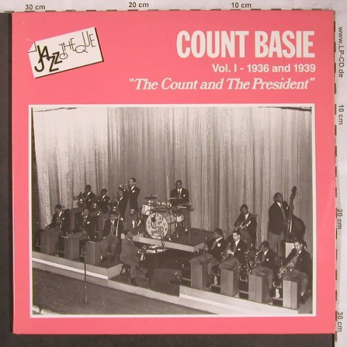 Basie,Count: The Count and the President,Foc, CBS(1936 & 1939)(CBS 88667), NL(Vol.1), 1985 - 2LP - X4640 - 7,50 Euro