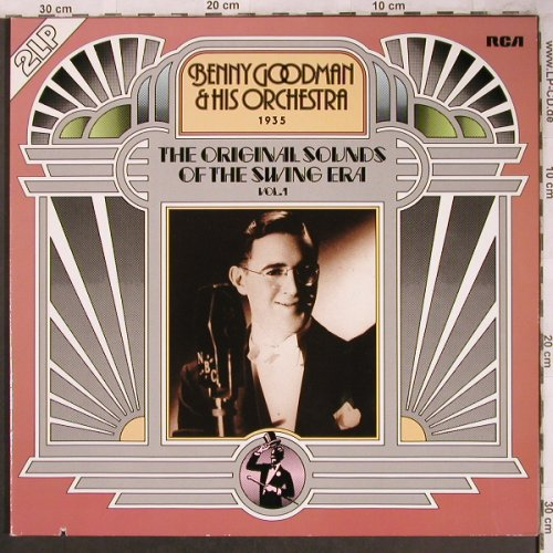 Goodman,Benny & his Orchestra: The Orig.Sounds o.t.Swing Era,Vol.1, RCA International(NL8986(2)), D(1935),co, 1986 - 2LP - X4642 - 7,50 Euro