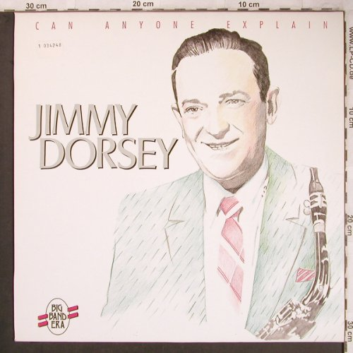 Dorsey,Jimmy: Can Anyone Explain, Big Band Era(LP F 20130), D,Ri,  - LP - X4747 - 5,00 Euro