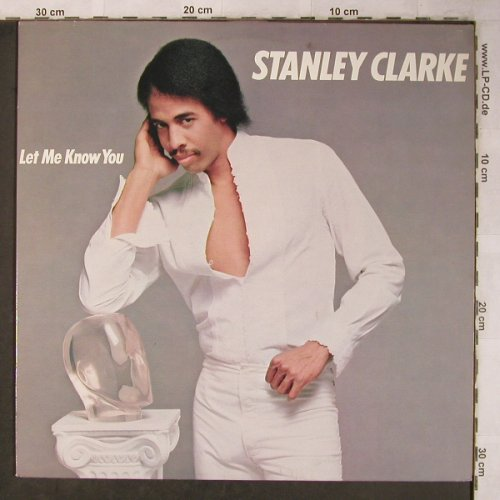 Clarke,Stanley: Let Me Know You, Epic(EPC 85 846), NL, 1982 - LP - X5306 - 7,50 Euro