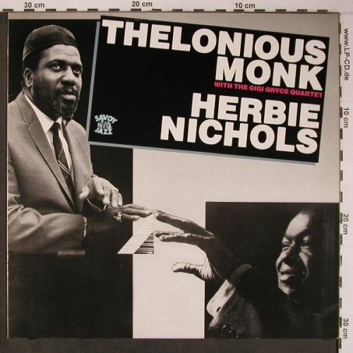 Monk,Thelonious/Herbie Nichols: With the Gigi Gryce Quartet, Savoy(WL70829), D, Ri, 1986 - LP - X6348 - 14,00 Euro