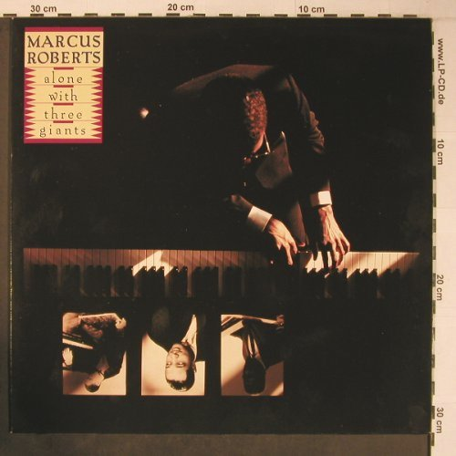 Roberts,Marcus: Alone with three giants, like new, Novus(PL83109), D, 1991 - LP - X6411 - 20,00 Euro