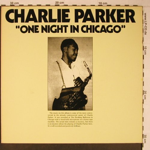 Parker,Charlie w. Orchestra: One Night in Chicago, like new, Savoy(WL70545), D, Ri, 1985 - LP - X6428 - 16,50 Euro