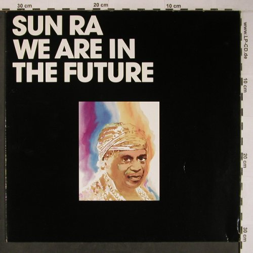 Sun Ra: We are in the Future, Savoy(WL70811), D,Ri,New, 1985 - LP - X6577 - 39,00 Euro