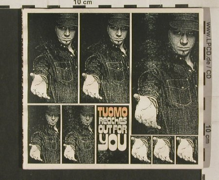 Tuomo: Reaches Out for You, Digi, Jupiter(JUP 030cd), SF, 2009 - CD - 80019 - 7,50 Euro