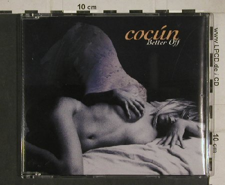 Cocun: Better Off*3+1, Single Malt(), , 2004 - CD5inch - 80479 - 2,00 Euro
