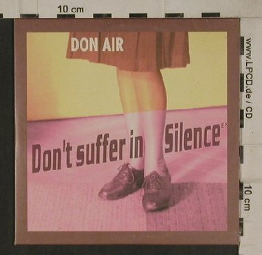 Don Air: Don't Suffer in Silence ,6Tr. EP., Response Rec.(RESPO11CD), UK, 1999 - CD5inch - 80569 - 10,00 Euro