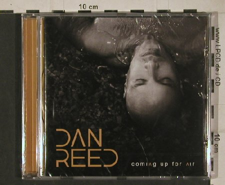 Dan Reed: Coming Up for Air, FS-New, AOR Heaven(AORH0051), EEC, 2010 - CD - 80711 - 7,50 Euro
