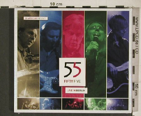 Fifty Five: Live in Berlin, Digi, FS-New, Blackbird(BR 002), D, 2010 - 2CD - 80954 - 10,00 Euro