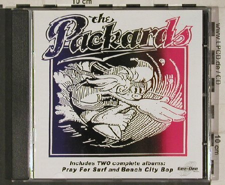 Packards: Pray For Surf/BeachCity Bop, 19 Tr., Gee-Dee(270157-2), D, 2000 - CD - 81055 - 10,00 Euro