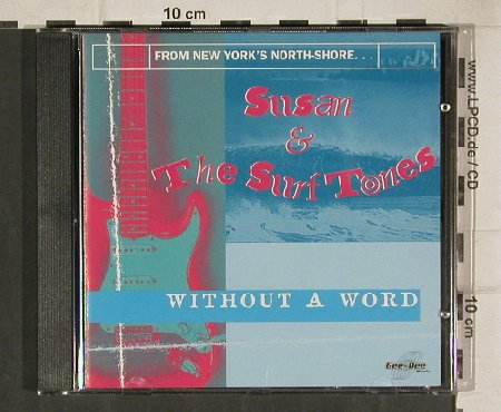 Susan & The Surftones: Without A Word, 16 Tr., Gee-Dee(270119-2), D, 1995 - CD - 81085 - 10,00 Euro