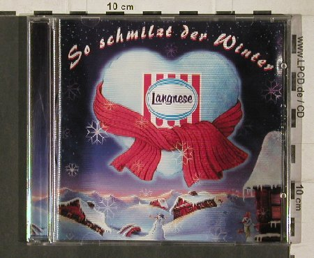 V.A.So Schmilzt der Winter: 12tr. (LANGNESE), Holo-Jewel, Sony(), D, 1997 - CD - 81294 - 5,00 Euro